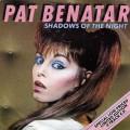 PAT BENATAR Shadows Of The Night UK 7