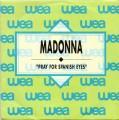 MADONNA Pray For Spanish Eyes SPAIN 7