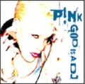 PINK God Is A DJ UK CD5 w/3 Tracks