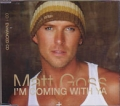 MATT GOSS I'm Comin With Ya UK CD5