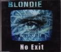 BLONDIE No Exit UK CD5 w/Remixes