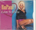 RUPAUL A Little Bit Of Love USA CD5 w/Remixes