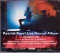 PATRICK BRUEL Live Nouvel Album DOUBLE CD