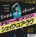 DEBBIE GIBSON Shake Your Love JAPAN 7