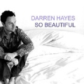 DARREN HAYES So Beautiful EU CD5 w/2 Tracks