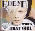 ROBYN Who`s That Girl UK CD5 w/3 Tracks