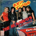 THE RUNAWAYS Neon Angels On The Road To Ruin JAPAN 7