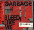 GARBAGE Bleed Like Me JAPAN CD w/Bonus Track