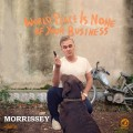 MORRISSEY World Peace Is None Of Your Business USA 2LP