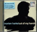 MORTEN HARKET Out Of My Hands EU CD