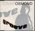 DONNY OSMOND Groove UK CD5 w/3 Tracks