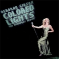 DEBORAH GIBSON Colored Lights - The Broadway Album USA CD