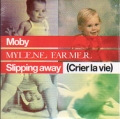 MOBY and MYLENE FARMER Slipping Away (Crier La Vie) EU CD5