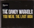DANDY WARHOLS You Were The Last High EU CD5 Part 2