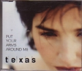 TEXAS Put Your Arms Around Me UK CD5