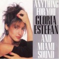 GLORIA ESTEFAN AND MIAMI SOUND MACHINE Anything For You USA 12