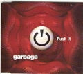 GARBAGE Push It UK CD5 w/Boom Boom Satellites Mix