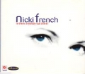 NICKI FRENCH Is There Anybody Out There? UK CD5 w/4 Mixes