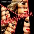 BANANARAMA Love Don't Live Here EU 12