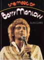 BARRY MANILOW  The Magic Of Barry Manilow UK Book
