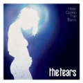 TEARS Here Comes The Tears UK CD
