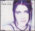 PAULA COLE I Don`t Want To Wait GERMANY CD5 w/3 Tracks
