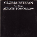 GLORIA ESTEFAN Always Tomorrow UK CD5 Promo MEGA-RARE!!
