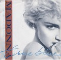 MADONNA True Blue USA 7
