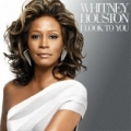 WHITNEY HOUSTON I Look To You USA CD