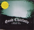 GOOD CHARLOTTE Hold On UK CD5