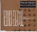 PAULA ABDUL My Love Is For Real (Short Intro Edit) 1 Track UK Promo