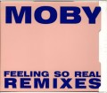MOBY Feeling So Real Remixes USA CD5 w/9 Tracks