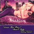 MARIAH CAREY Never Too Far/Don't Stop EU CD5 Promo feat. MYSTIKAL