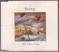 STING All This Time UK CD5 w/3 Tracks