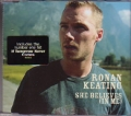 RONAN KEATING She Believes In Me UK CD5 w/2 Tracks