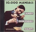 10000 MANIACS Candy Everybody Wants UK CD5 Collector's Edition