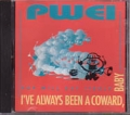 POP WILL EAT ITSELF I`ve Always Been A Coward, Baby USA CD5 Prom