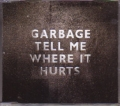 GARBAGE Tell Me Where It Hurts EU CD5