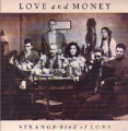 LOVE AND MONEY Strange Kind Of Love USA CD5 Promo