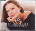 BELINDA CARLISLE All God`s Children UK CD5 w/3 Tracks
