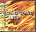 DEAD DEAD ALIVE Still Alive JAPAN CD