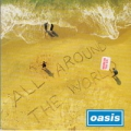 OASIS All Around The World UK 7