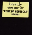 BRANDY What About Us? USA 12