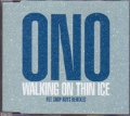 YOKO ONO Walking On Thin Ice EU CD5 w/PET SHOP BOYS Remixes