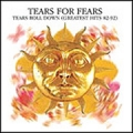 TEARS FOR FEARS Tears Roll Down: Greatest Hits 1982 - 1992 UK CD