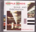 SIMPLE MINDS Sons And Fascination/Sister Feelings Call UK CD Remastered