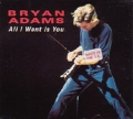 BRYAN ADAMS All I Want Is You UK CD5