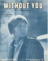 HARRY NILSSON Without You USA Sheet Music
