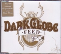 DARK GLOBE Feed UK CD5 w/4 Tracks