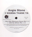 ANGIE STONE I Wanna Thank Ya USA 12